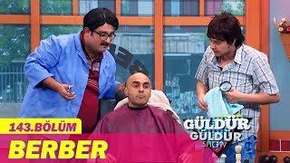 Güldür Güldür Show 143.Bölüm - Berber