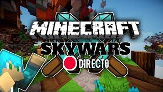 Jugando en Directo / SKY WARS Y Minijuegos random :v