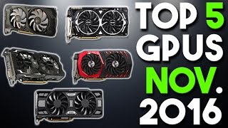 top 5 best graphics cards for the money november 2016