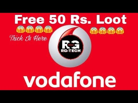 (Expired) Free Vodafone 50 RS. Loot 😱😱😱😱 With Proof