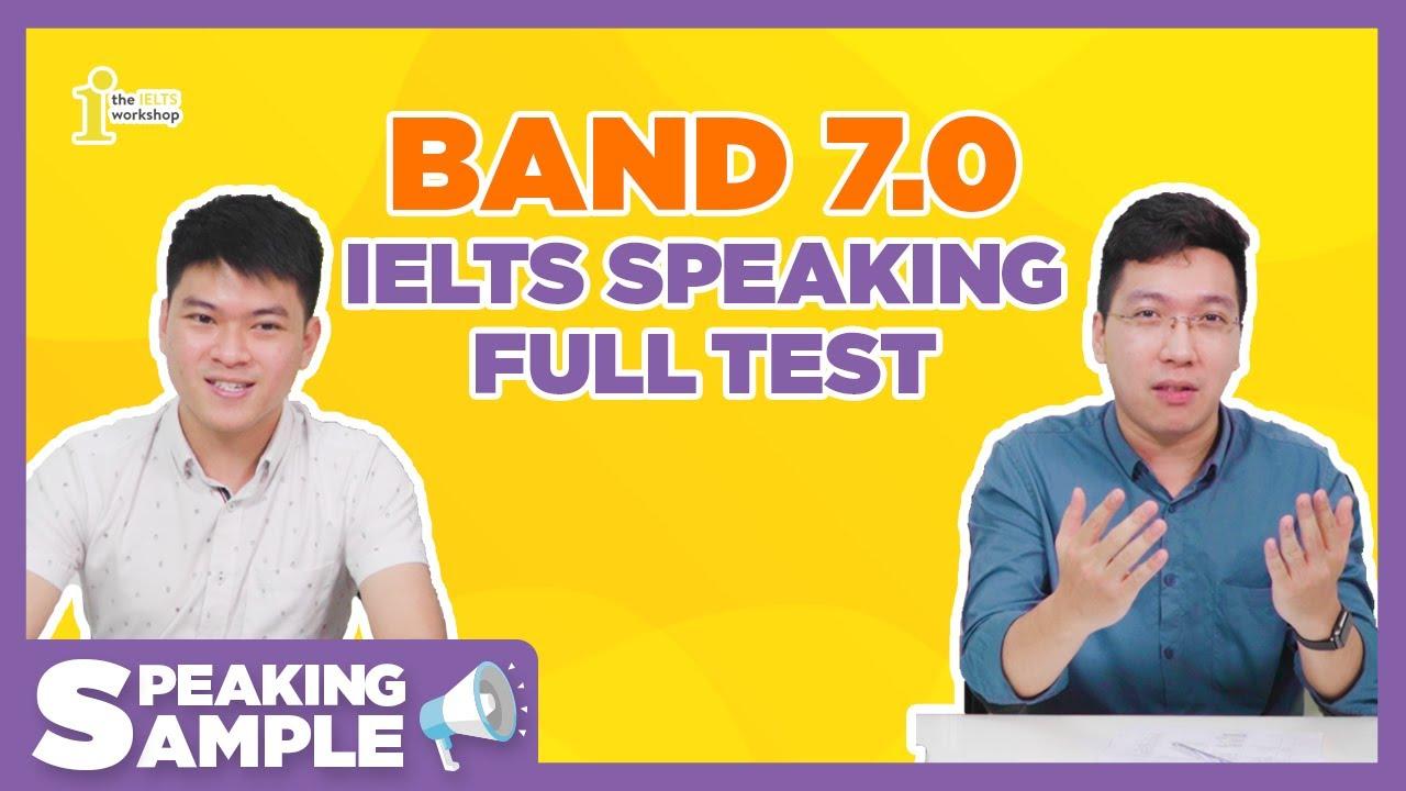 [Speaking Sample] Band 7 IELTS Full Speaking Test