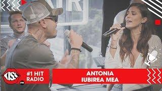 Antonia - Iubirea mea (Live Kiss FM)