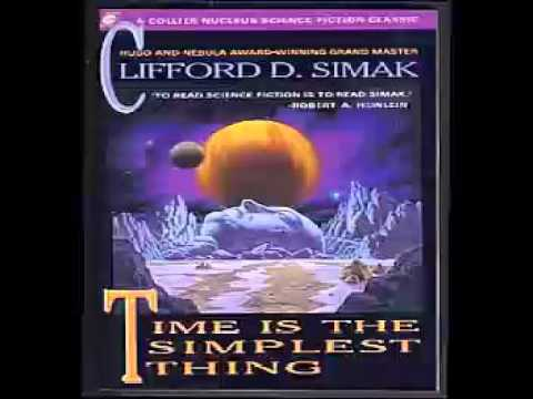 Time Is the Simplest Thing Audiobook | Clifford D. Simak