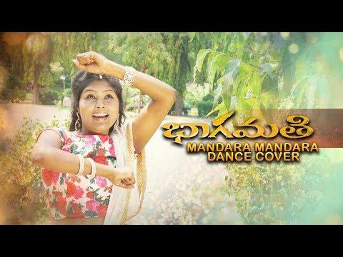 Mandaara Mandaara Song Dance Cover l Bhaagamathie movie l Anushka Shetty l Unni Mukunda l Thaman S l