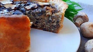 Пирог с Грибами. Грибной Пирог Супер Рецепт.  Пирог с Грибами лучший Осенний Пирог