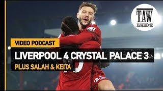 Liverpool Go Back To The Future In Palace Thriller | Free Podcast