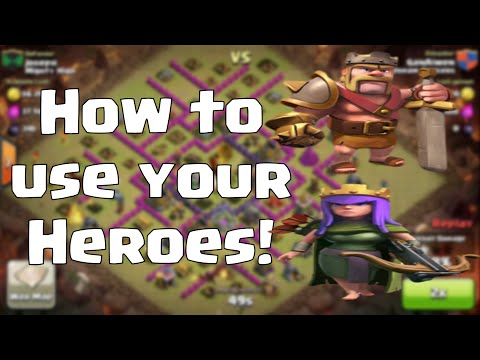 Clash of Clans - How to Use Your Heroes Effectively