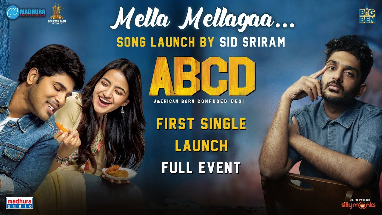 #ABCD First Single Launch Event  | Mella Mellaga Song Launch By Sid Sriram | Allu Sirish