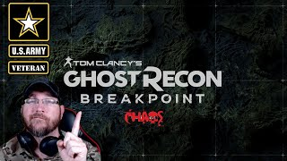 Playing Ghost Recon: Breakpoint | US Army Veteran | LIVE