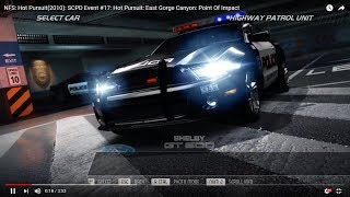 NFS: Hot Pursuit(2010): SCPD Event #17: Hot Pursuit: East Gorge Canyon: Point Of Impact
