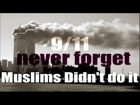 MUST SEE!!! Islam and Muslims had nothing to do with 9/11