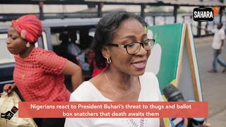 Nigerians React To Buhari's 'Death Threat' Against Ballot Snatchers