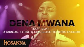 Dena Mwana Saint Esprit À l agneau Gloire gloire gloire De gloire en gloire