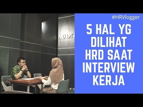 5 HAL YANG DILIHAT HRD SAAT INTERVIEW ! (2018) - HRVlogger