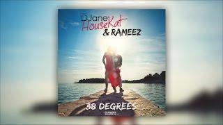 Скачать DJane HouseKat Rameez 38 Degrees Official Audio