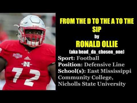 Ronald Ollie - From The D To The A To The Sip (DL, EMCC/Nicholls State)
