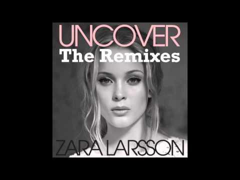 Zara Larsson - Uncover (Ted Nights Remix) [Audio]