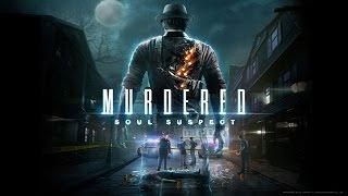Murdered Soul Suspect - Game Movie