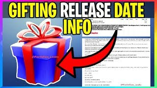 Fortnite: GIFTING RELEASE DATE INFO - LEAKS (Fortnite Battle Royale Leaks)