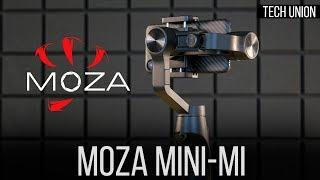 Обзор мобильного стабилизатора Moza Mini Mi. Заряжяй смартфон и снимай плавное видео!