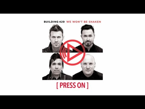 ‪Building 429 - Press On - About The Song