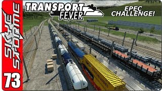 ►PROBLEM SOLVING!◀ Transport Fever EPEC Challenge Ep 73