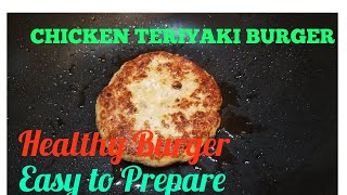Homemade CHICKEN TERIYAKI BURGER  Chicken Burger Recipe