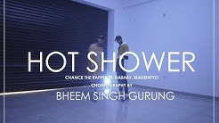 Chance The Rapper - Hot Shower Ft. DaBaby, MadeinTYO| BHEEM SINGH GURUNG | DANCE COVER