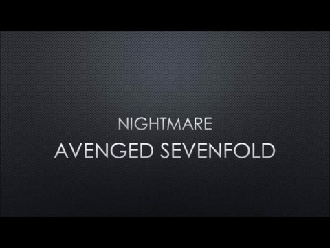 Avenged Sevenfold - Nightmare (Lyrics)