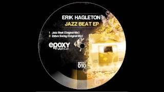 Erik Hagleton - Jazz Beat (Original Mix)