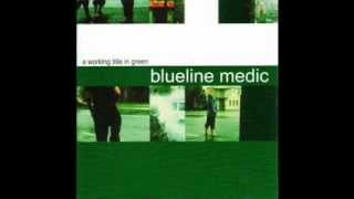 Watch Blueline Medic Where You Are video