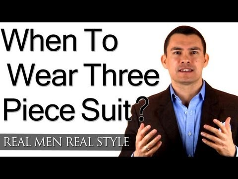 When To Wear A Three Piece Suit - Wearing Vest With Single Breasted Suits - 3 Piece Suits