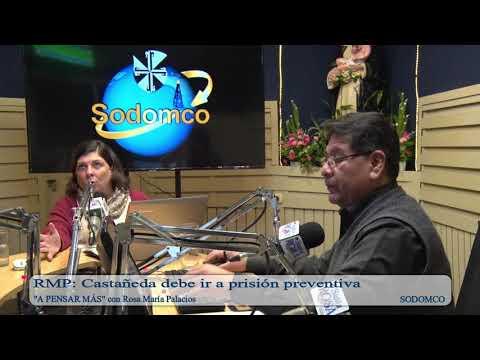 RMP: Castañeda debe ir a prisión preventiva