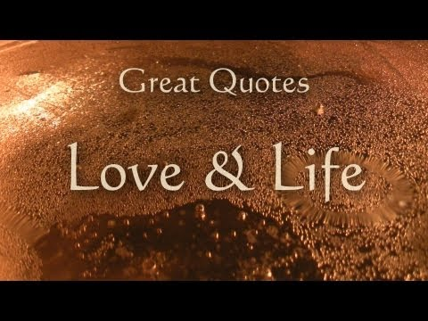 Great Quotes - Love & Life - Inspiration - Meditation - Yoga Music