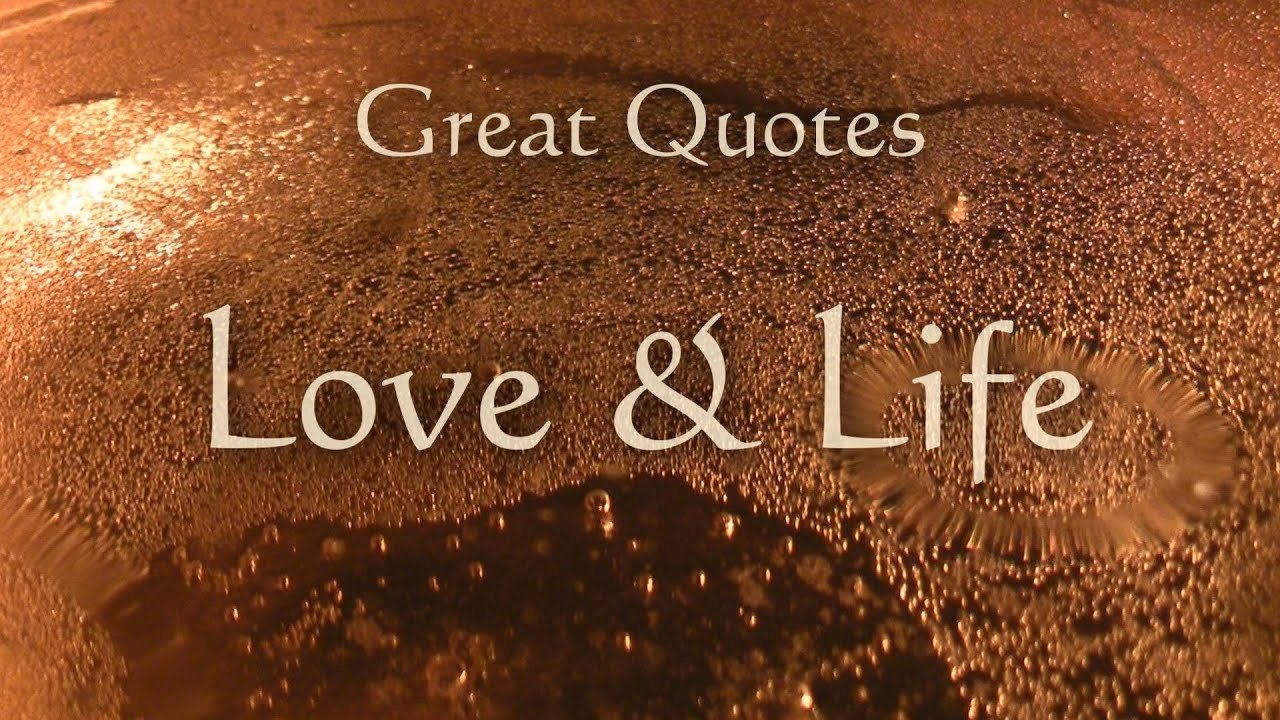 Great quotes love life inspiration meditation yoga music youtube