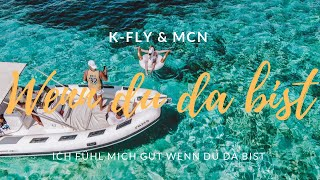 K-FLY & MCN - WENN DU DA BIST (Official Video) prod. by Sytros