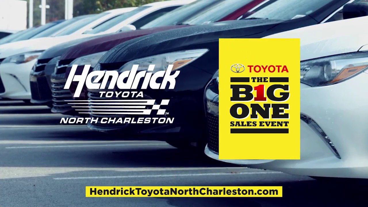 Big One Summer Sales Event   Hendrick Toyota North Charleston