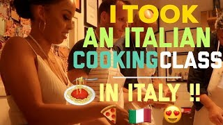 I TOOK AN ITALIAN COOKING CLASS - IN ITALY!