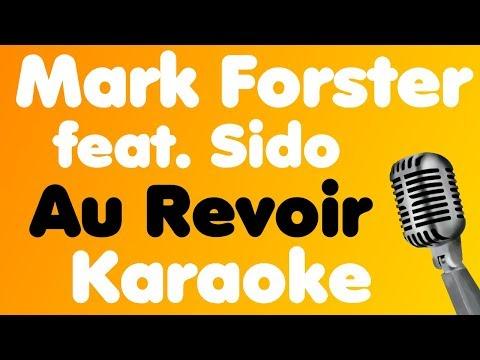 Mark Forster • Au Revoir (feat. Sido) • Karaoke