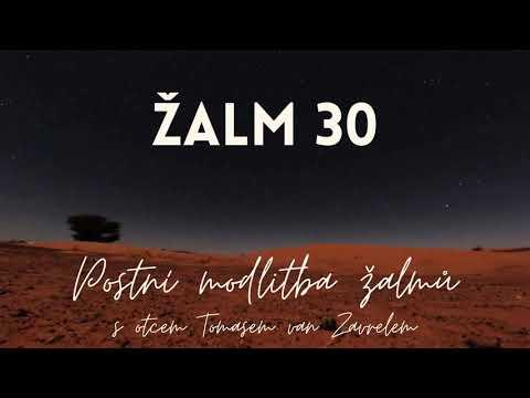 Žalm 30 - postní modlitba