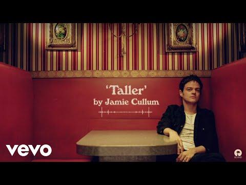 Jamie Cullum - Taller (Official Audio)