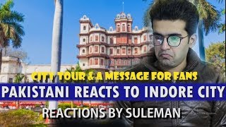 Pakistani Reacts To Indore City Views & Facts