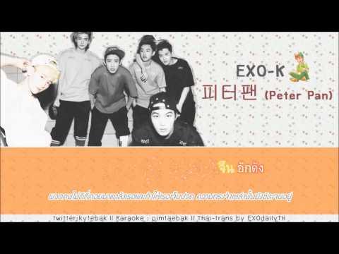 [Thaisub - Karaoke] Peter Pan - (EXO-K) by pimtaebak