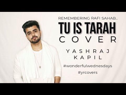 Tu Is Tarah Se Meri Zindagi | Mohd. Rafi | Cover | Yashraj Kapil | #YRCOVERS