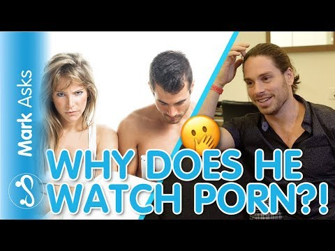 My Partner Watches Porn! | What To Do About It