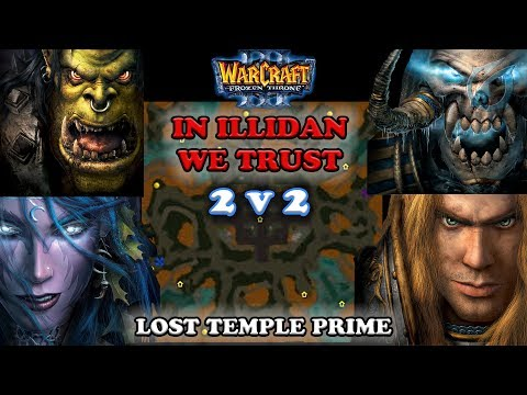 Grubby | Warcraft 3 The Frozen Throne | 2v2 Orc + NE vs UD + HU - In Illi We Trust Lost Temple Prime