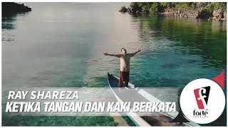 ray shareza ketika tangan dan kaki berkata official music video