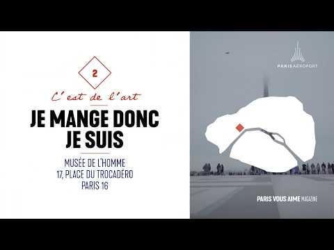 Paris vous aime Magazine : coup de cur pour l'expo Je mange, donc je suis, au musée de l'Homme