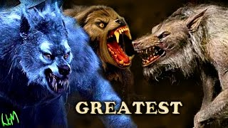 Greatest werewolves
