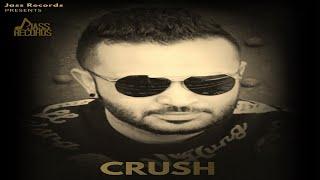 Crush | ( Full Song) | Khaab Khosa | New Punjabi Songs 2019 | Latest Punjabi Songs 2019